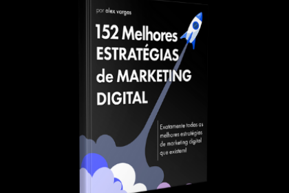 EBOOK GRÁTIS 152 ESTRATÉGIAS DE MARKETING DIGITAL